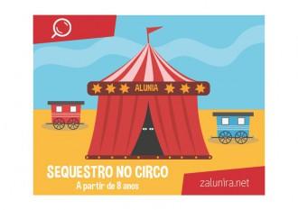 Sequestro no circo - a partir de 8 anos